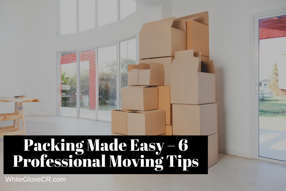 Packing Made Easy – 6 Professional Moving Tips