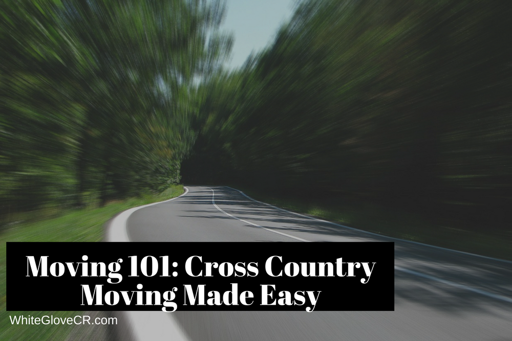 Moving 101: Cross Country Moving Made Easy