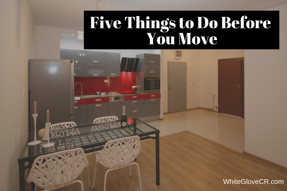 Five Things to Do Before You Move