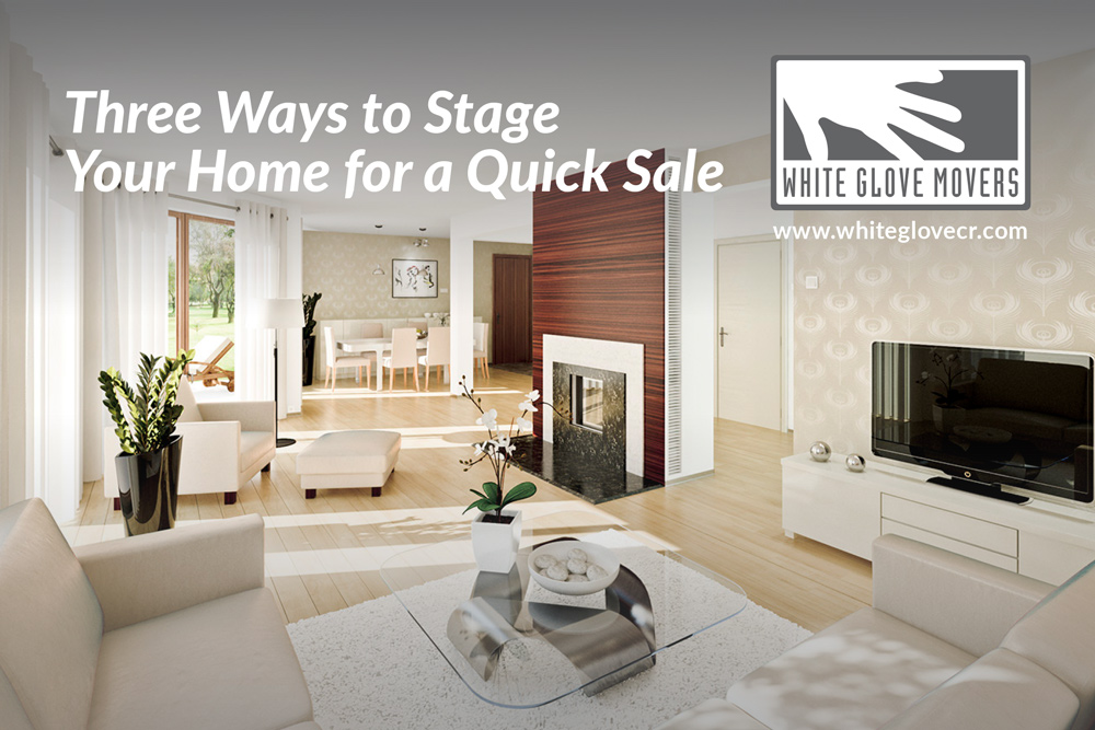 Three Ways to Stage Your Home for a Quick Sale