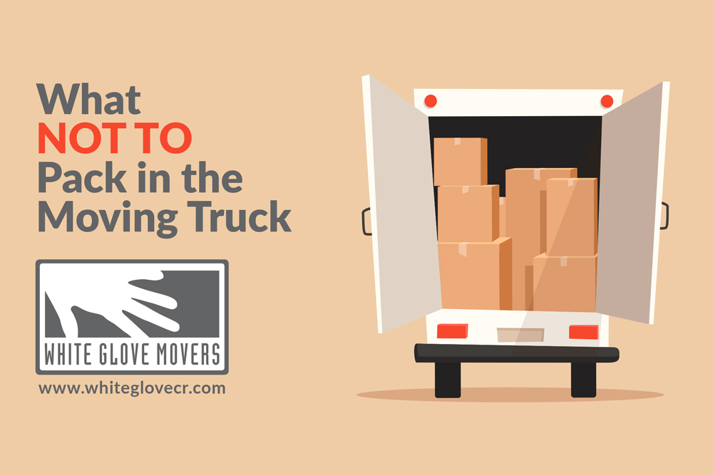 What not to pack on the moving truck