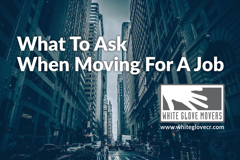 What to ask when moving for a job