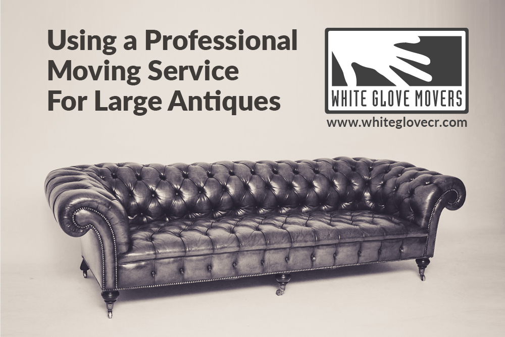 Using a Professional Moving Service for Large Antiques