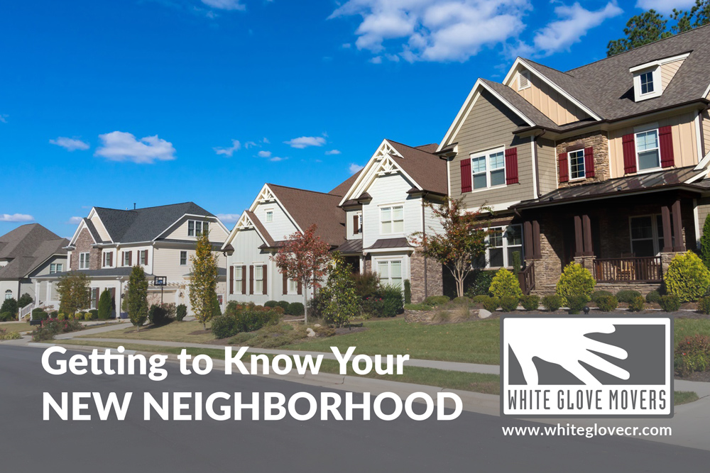 Getting to Know Your New Neighborhood