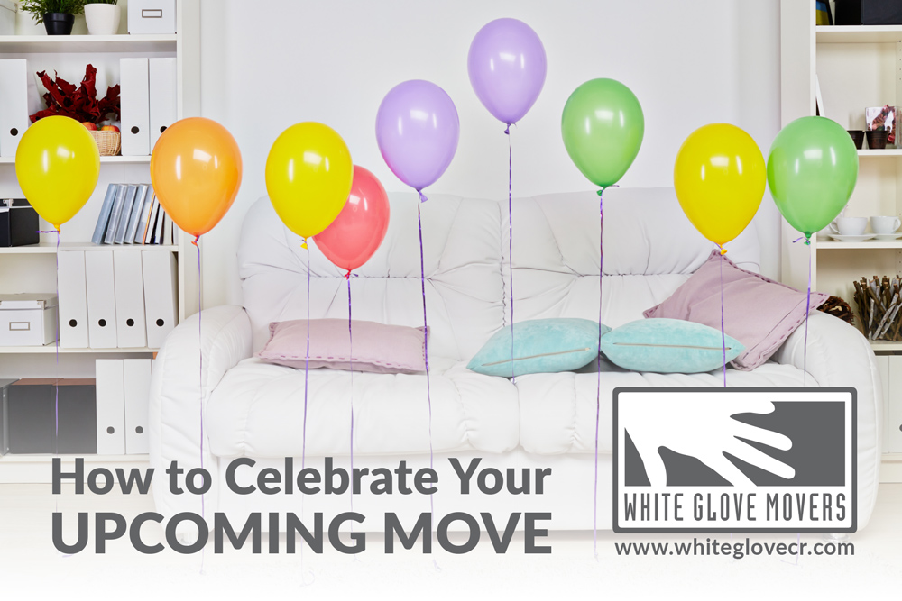 How to Celebrate Your Upcoming Move
