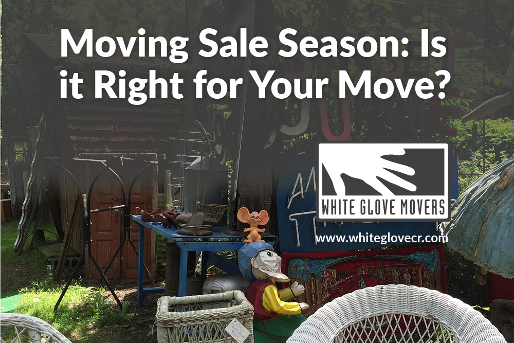 Moving Sale Season: Is it Right for Your Move?