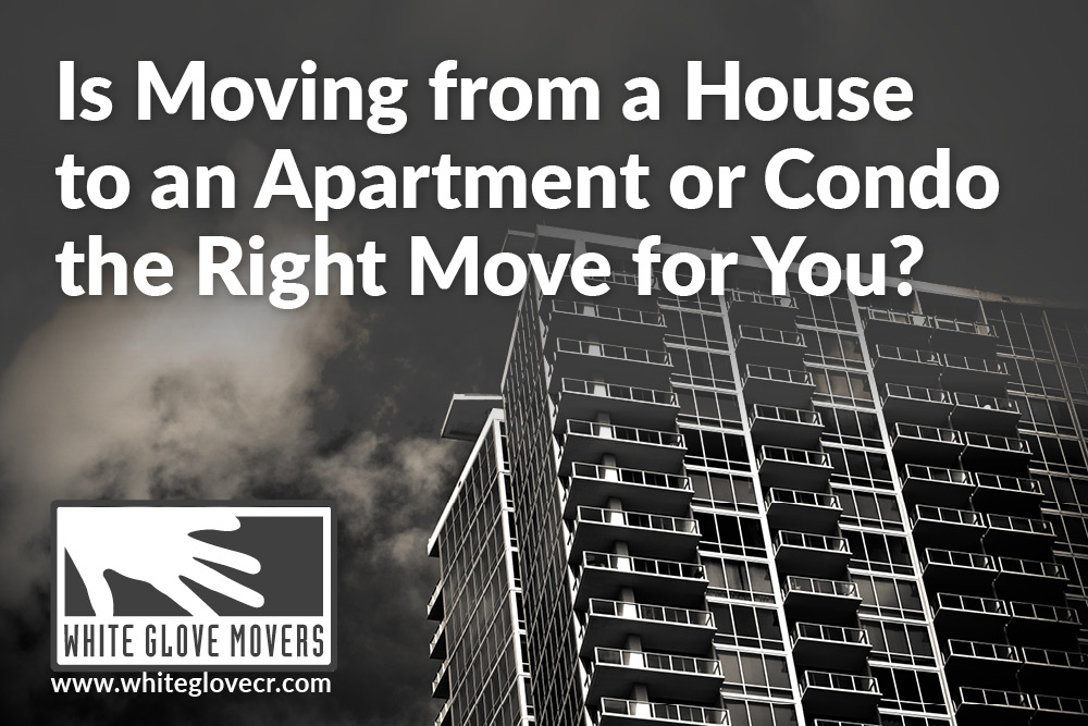 Is Moving from a House to an Apartment or Condo the Right Move for You?
