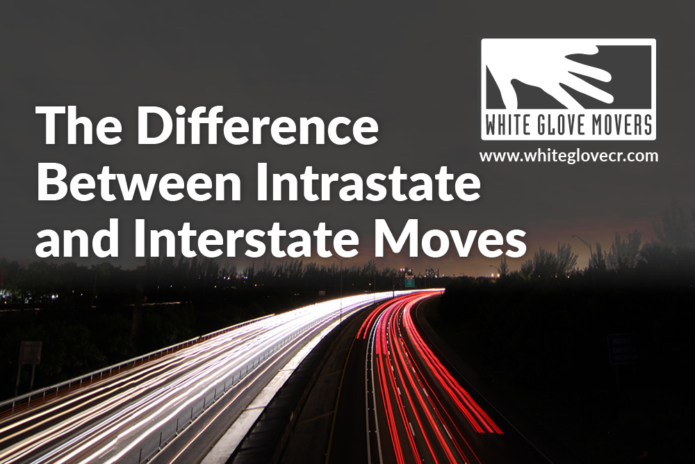 The Difference Between Intrastate and Interstate Moves