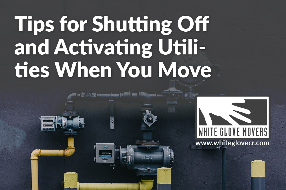 Tips for Shutting Off and Activating Utilities When You Move