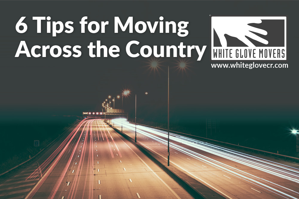 6 Tips for Moving Across the Country