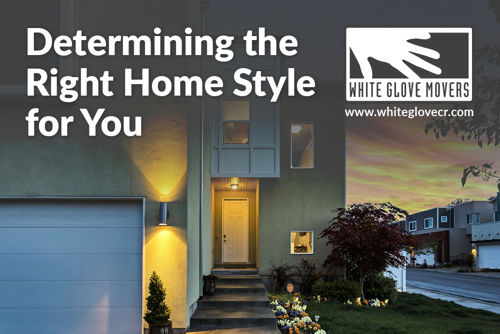 Determining the Right Home Style for You