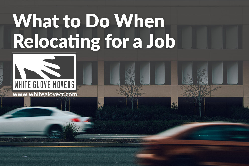 What to Do When Relocating for a Job