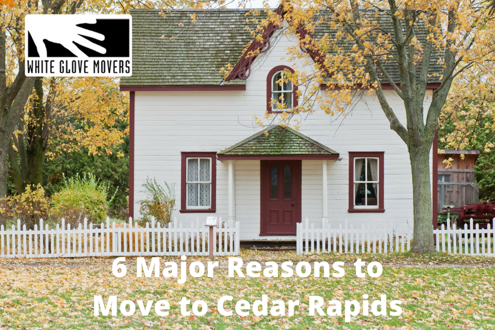 6 Major Reasons to Move to Cedar Rapids