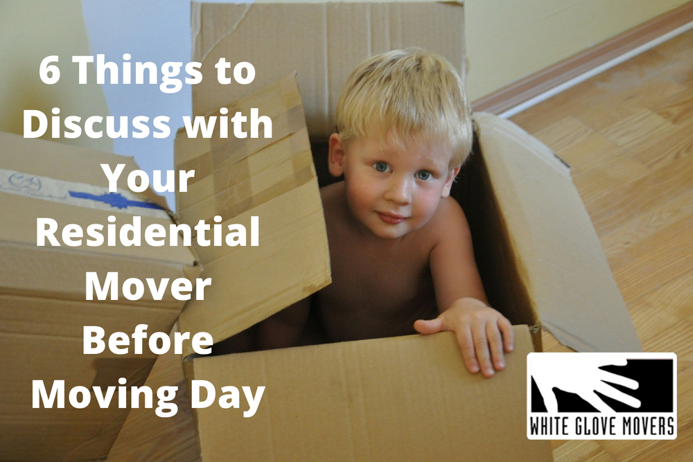 6 Things to Discuss with Your Residential Mover Before Moving Day