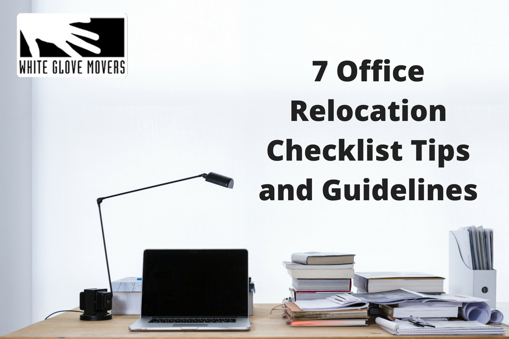 7 Office Relocation Checklist Tips and Guidelines