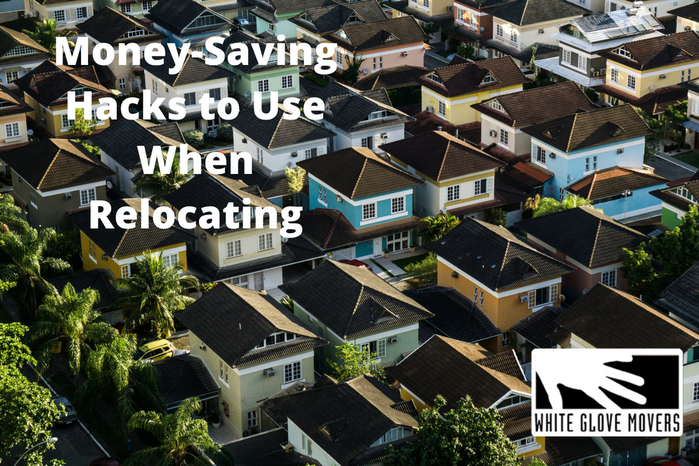 Money-Saving Hacks to Use When Relocating