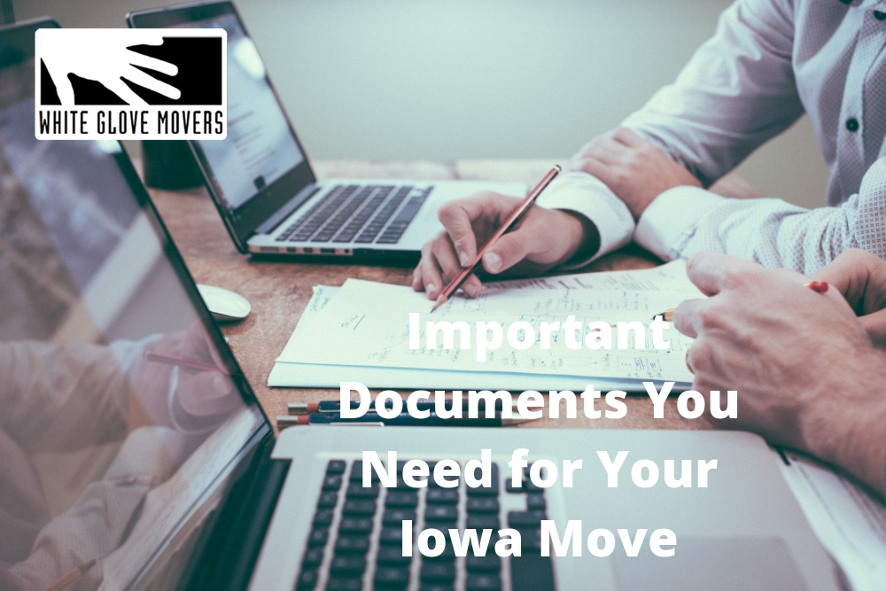 Important Documents You Need for Your Iowa Move