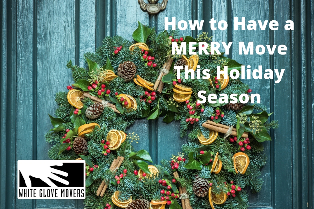How to Have a MERRY Move This Holiday Season