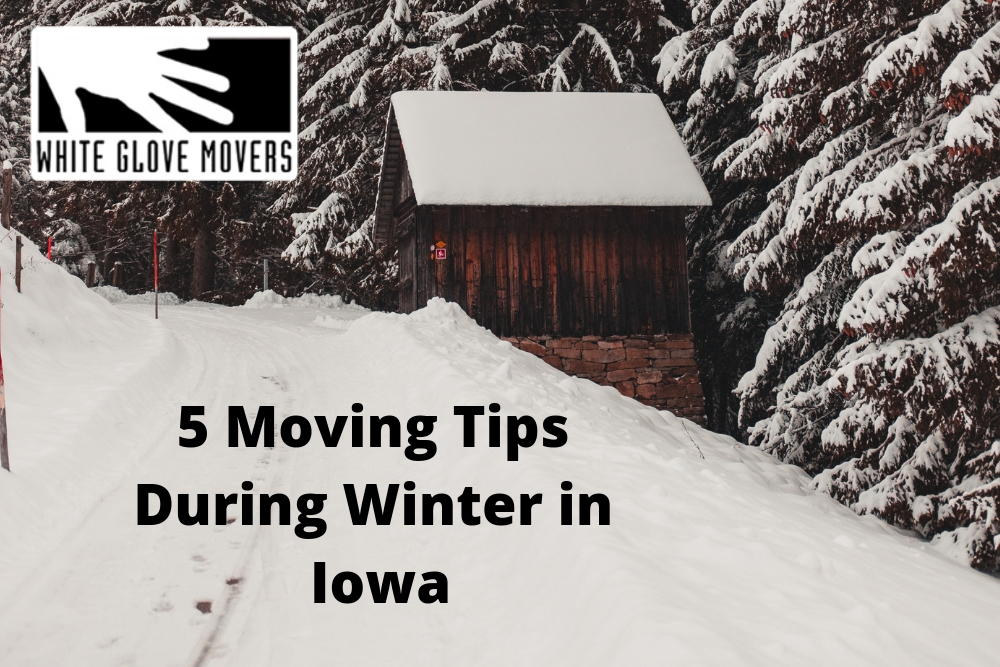 5 Moving Tips During Winter in Iowa