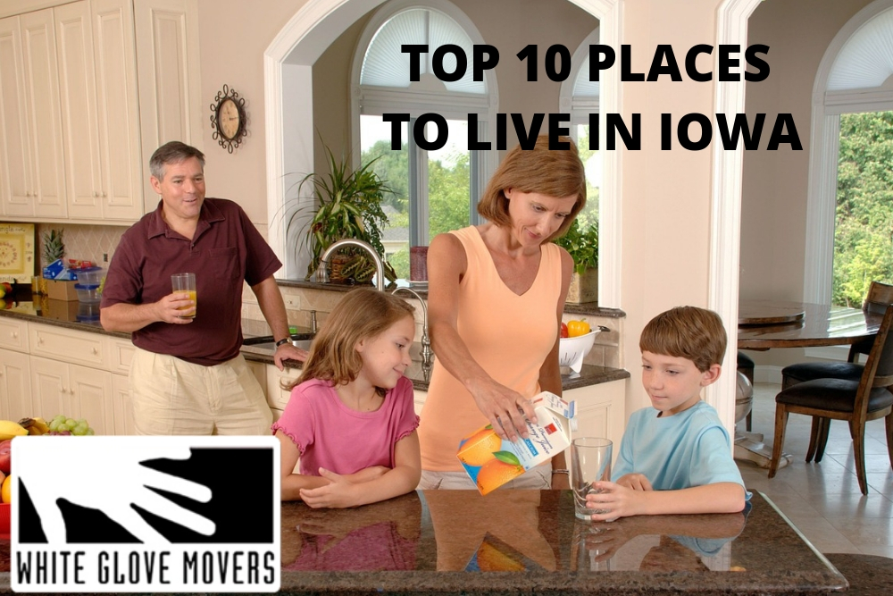 TOP 10 PLACES TO LIVE IN IOWA