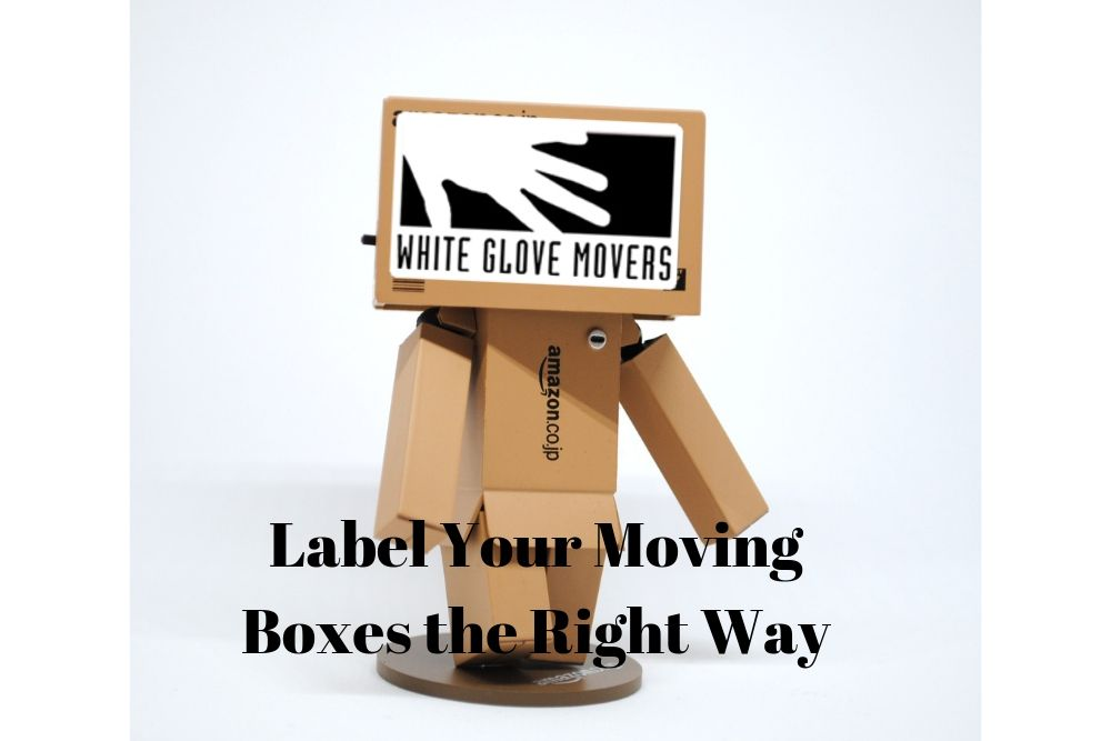 Label Your Moving Boxes the Right Way