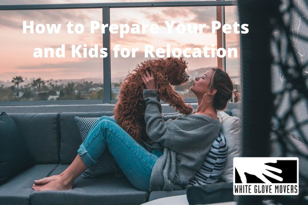 How to Prepare Your Pets and Kids for Relocation