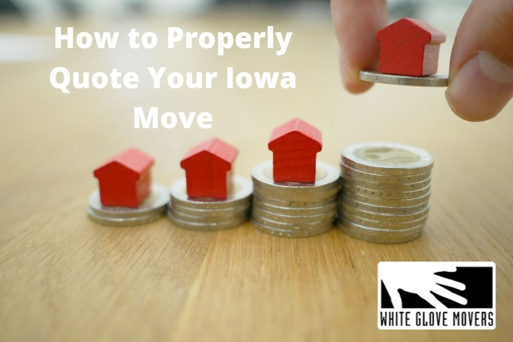 How to Properly Quote Your Iowa Move