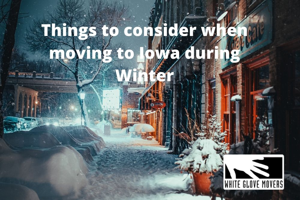 Things to consider when moving to Iowa during Winter